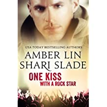 One Kiss with a Rock Star (Half-Life Book 2) (English Edition)