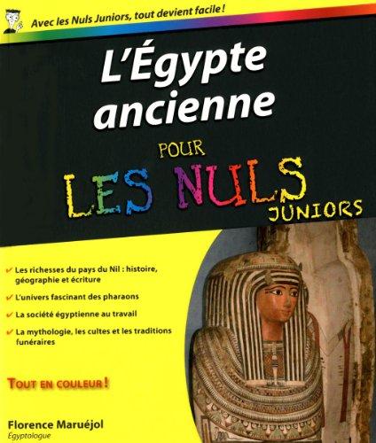 L'Egypte ancienne pour les Nuls Juniors