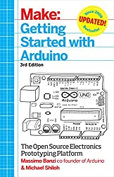 Make: Getting Started with Arduino, 3e