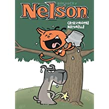 Nelson, tome 2 : Catastrophe naturelle