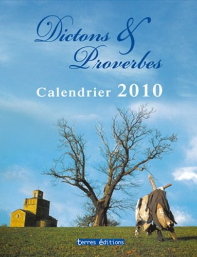 Calendrier 2010 Dictons et Proverbes