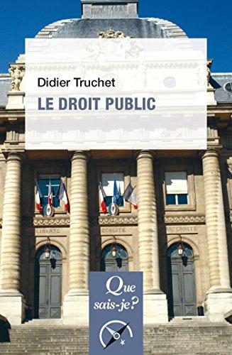 Le droit public: « Que sais-je ? » n° 1327 par Didier Truchet