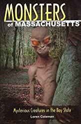 Monsters of Massachusetts: Mysterious Creatures in the Bay State (Monsters (Stackpole))