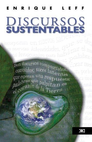 Discursos sustentables por Enrique Leff