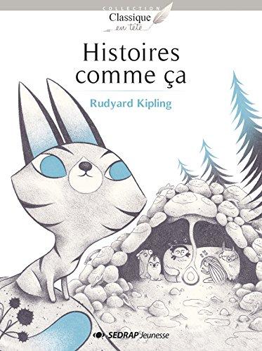 Histoires comme ça : 25 romans + fichier par Collectif