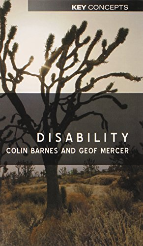 Disability (Polity Key Concepts in the Social Sciences series)