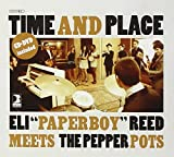 """Time And Place EP (+ DVD) by The/Reed,Eli """"""""Paperboy Pepper Pots"""