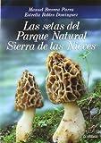 Las setas del Parque Natural Sierra de las Nieves (Boissier)