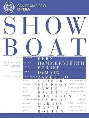 Show Boat (San Francisco Opera 2015) [DVD]