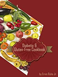 Diabetic Gluten-Free Organic Cookbook (English Edition)