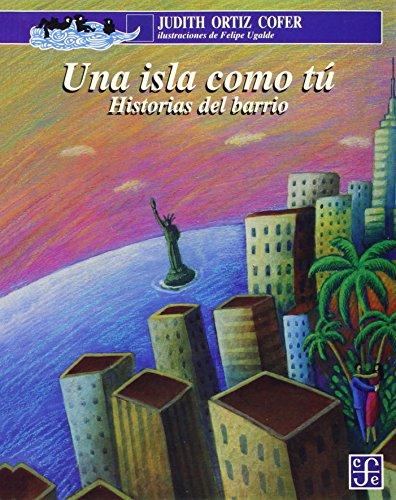 Una Isla Como Tu (A LA Orilla Del Viento, 99) por Judith Ortiz Cofer