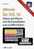 iMovie für iOS 10 - Videos auf iPhone und iPad
