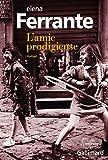 L' amie prodigieuse : enfance, adolescence : roman / Elena Ferrante | Ferrante, Elena (1943-....). Auteur
