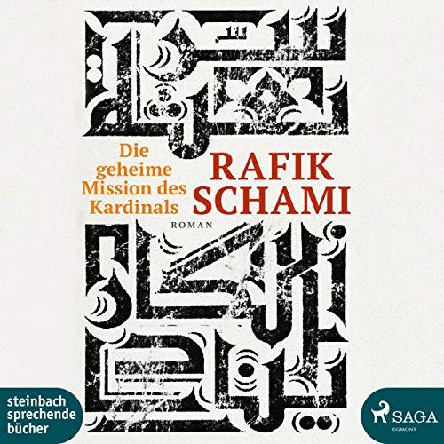 Buchseite und Rezensionen zu 'Die geheime Mission des Kardinals' von Rafik Schami