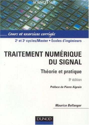 Traitement numrique du signal : Thorie et pratique