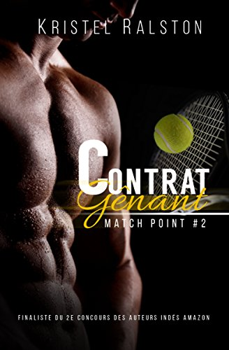 Contrat gênant (Match Point t. 2) (French Edition)