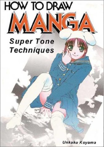 How to Draw Manga: Super Tone Techniques