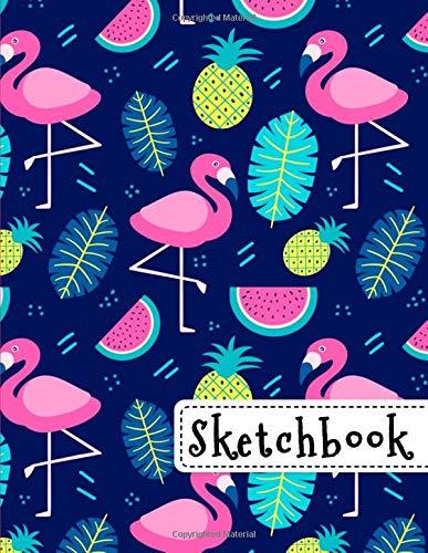 Sketchbook: Cute Flamingo & Pineapple Sketchbook, 8.5