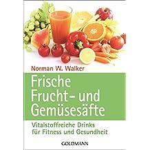 Frische Frucht- und Gemüsesäfte.