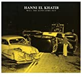 Songtexte von Hanni El Khatib - Will the Guns Come Out
