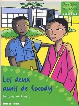 Deux amis de Cocody (Afrique en poche/cadet) par [Falq, Jacqueline]