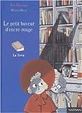 """Afficher """"Draculivre ou Le Buveur d'encre Le petit buveur d'encre rouge"""""""