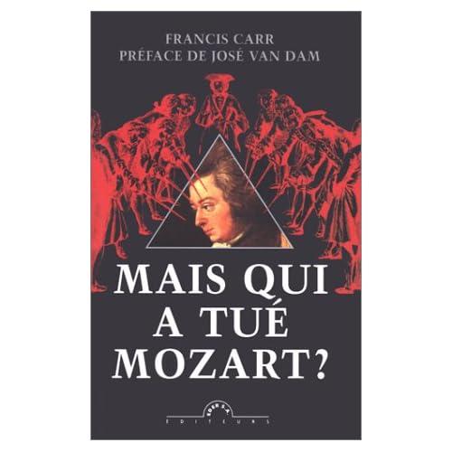 Mais qui a tué Mozart ?