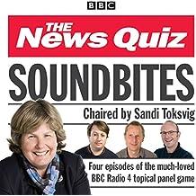 News Quiz: Soundbites: Four episodes of the BBC Radio 4 comedy panel game (BBC Comedy)