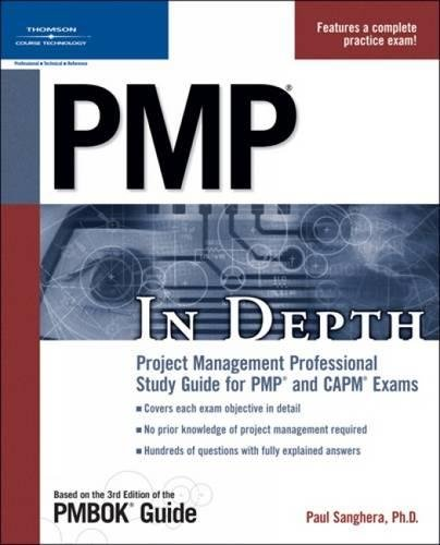 PMP in Depth: Project Management Professional Study Guide for PMP and CAPM Exams por Paul Sanghera