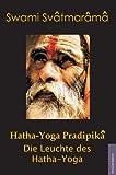 Produkt-Bild: Hatha-Yoga Pradipika: Die Leuchte des Hatha Yoga