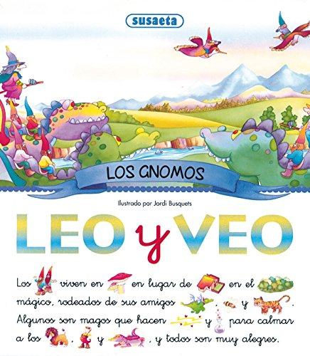 Leo Y Veo Los Gnomos/ I Read and See the Elves par Equipo Susaeta