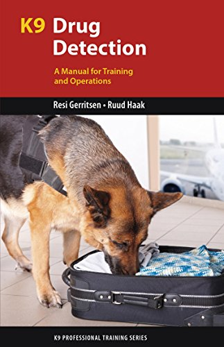 K9 Drug Detection: A Manual for Training and Operations (K9 Professional Training Series) (English Edition) por Resi Gerritsen