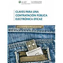 Claves para una contratación pública electrónica eficaz: La firma electrónica como garantía: diez ventajas sobre la firma manuscrita