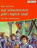 Auf Schreckenstein gibt's täglich Spaß, 2 Cassetten - Oliver Hassencamp, Rufus Beck