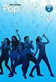 Der junge Pop-Chor 2 (Buch & CD)