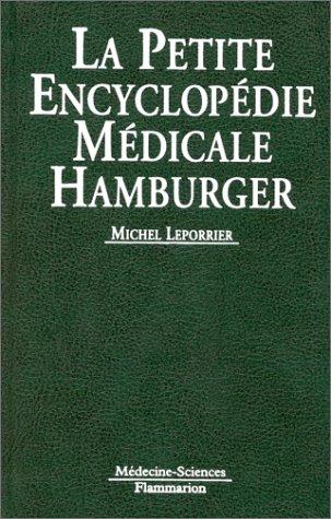 La petite encyclopédie médicale Hamburger