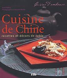 Cuisine de Chine : Recettes et décors de table