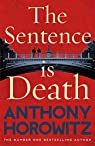 The Sentence is Death par Horowitz