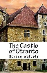 The Castle of Otranto by Horace Walpole (2015-02-01)