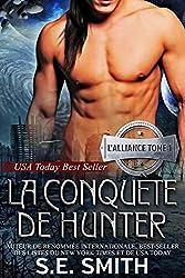 La Conquête de Hunter: L'Alliance, Tome 1