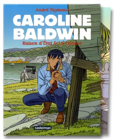 Caroline Baldwin, coffret 2 volumes : Raison d'état & La Lagune