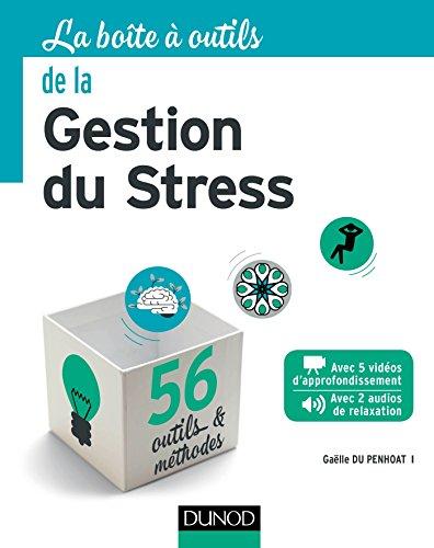 La Boîte à outils de la gestion du stress par Gaëlle Du Penhoat