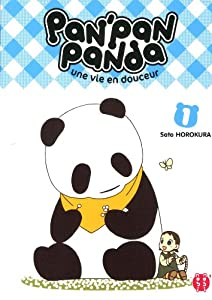 Pan'Pan Panda, une vie en douceur Edition simple Tome 1