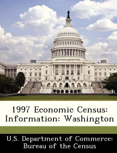 1997 Economic Census: Information: Washington