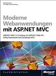 Webanwendungen mit ASP.NET MVC 4 - ASP.NET MVC im Einklang mit ASP.NET Web API, Entity Framework und JavaScript-APIs