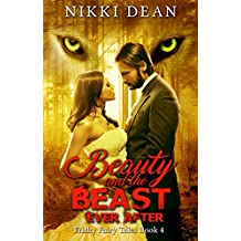 Beauty and the Beast: Ever After (Frisky Fairy Tales Book 4) (English Edition)