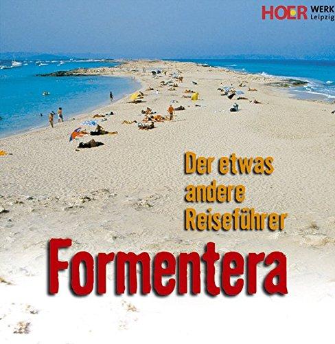 Formentera - Ein Reiseführer