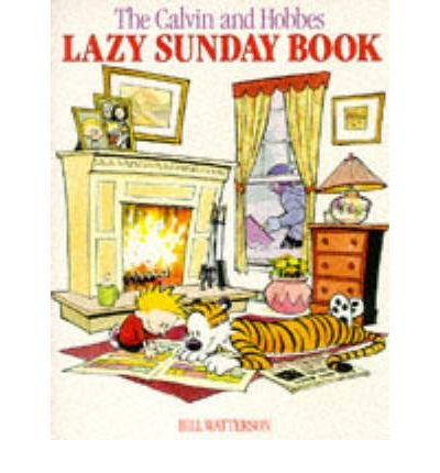 [ LAZY SUNDAY A COLLECTION OF SUNDAY CALVIN AND HOBBES CARTOONS BY WATTERSON, BILL](AUTHOR)PAPERBACK
