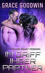 Im Griff ihrer Partner (Interstellare Bräute® Programm 1)