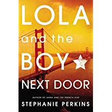 Lola and the Boy Next Door Paperback ¨C July 9, 2013